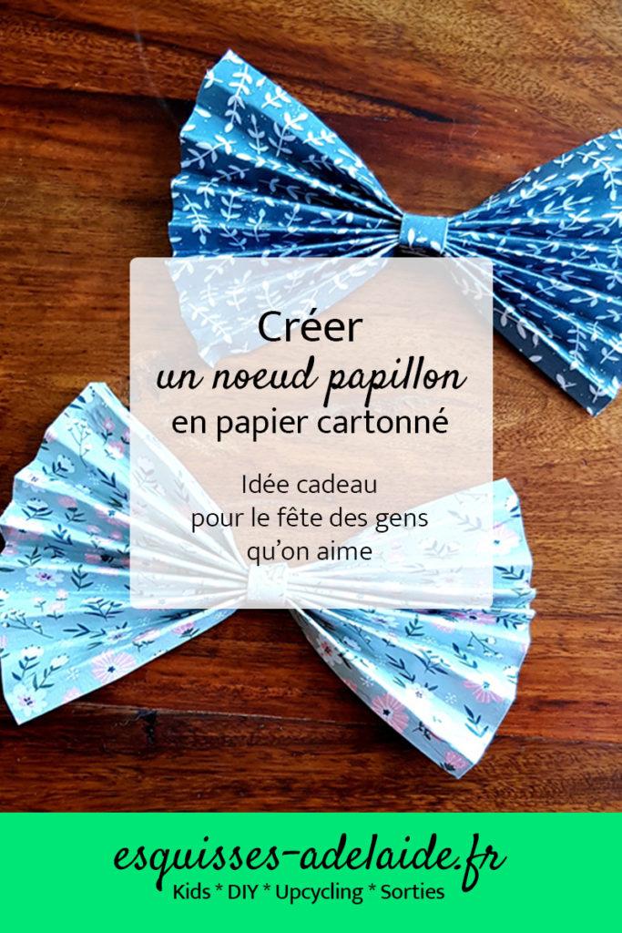 Créer un noeud papillon en papier cartonnée
